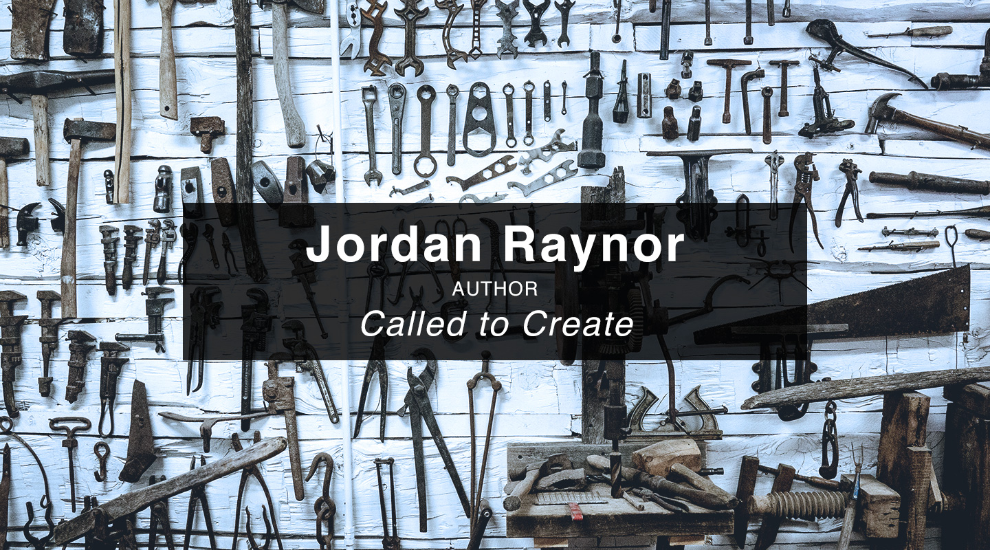 Jordan Raynor - Called to Create