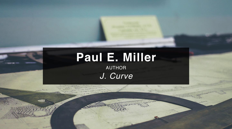 Paul Miller - J-Curve