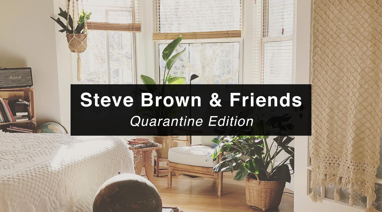 Steve Brown   Quarantine Edition (Re-air)