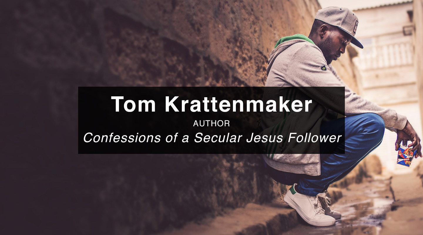 Tom Krattenmaker - Confessions of a Secular Jesus Follower