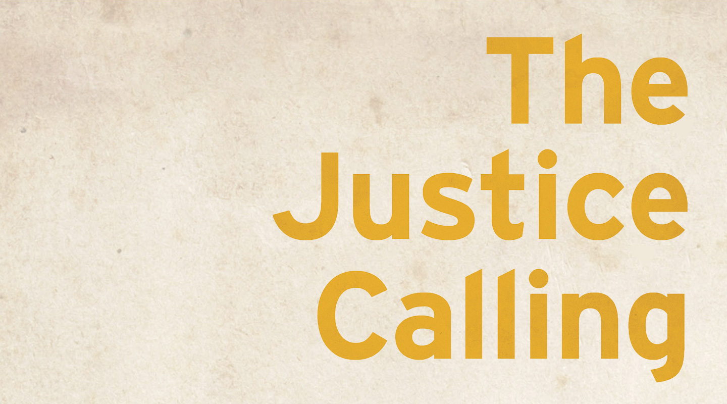 The Justice Calling - Bethany Hoang & Kristen Deede Johnson