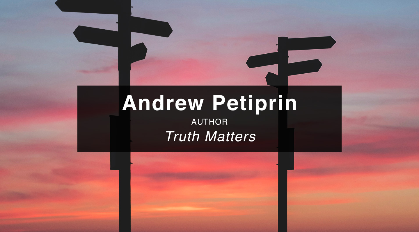 Andrew Petiprin – Truth Matters (Re-Air)