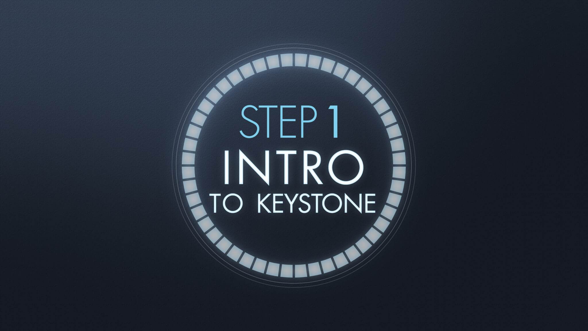 Step 1 - Intro