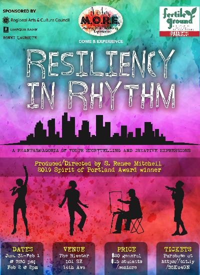 Resiliency in Rhythm: A phantasmagoria of youth storytelling, dance, art & other creative expression
