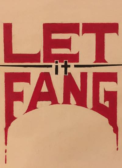 Let It Fang - Part I: Theatre of Blood