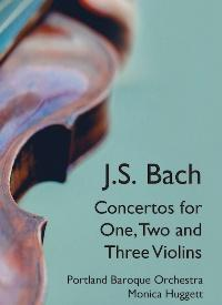 CD: J.S. Bach Concertos for One, Two and Three Violins
