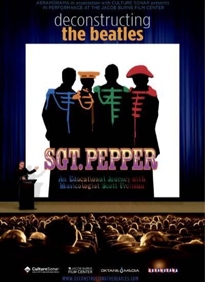 SGT. PEPPER: DECONSTRUCTING THE BEATLES