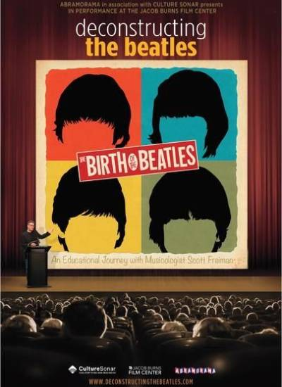 BIRTH OF THE BEATLES: DECONSTRUCTING THE BEATLES