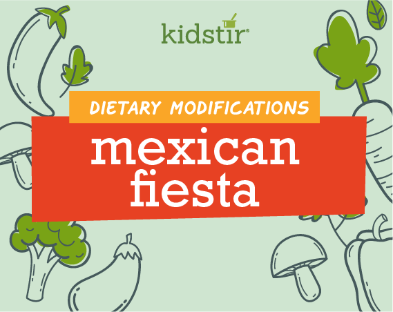 Mexican Fiesta Dietary Modifications