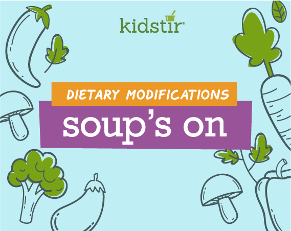 Soup's On Dietary Modifications