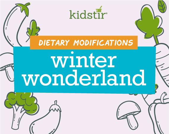 Winter Wonderland Dietary Modifications