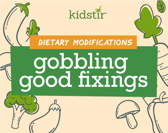 Gobbling Good Fixings Dietary Modifications
