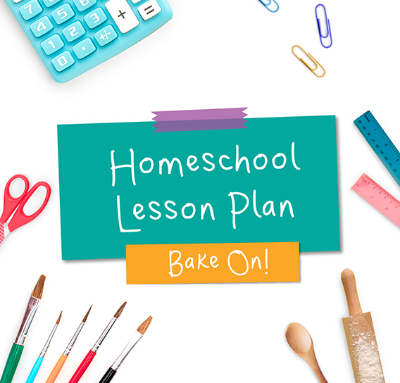 Bake On Homeschool Lesson