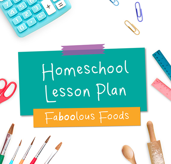 Faboolous Foods Lesson Plan