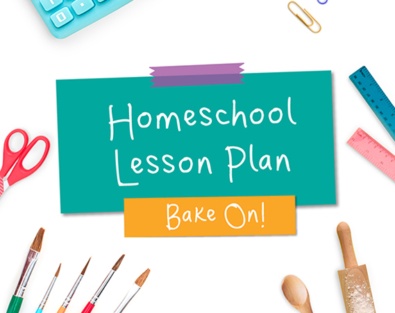 Bake On Homeschool Lesson