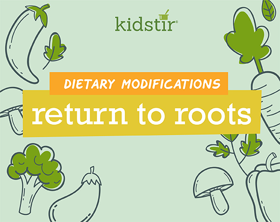 Return to Roots Dietary Modifications