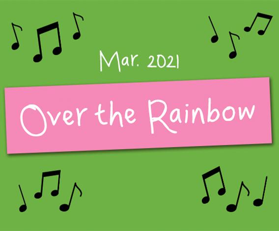 Over the Rainbow Playlist