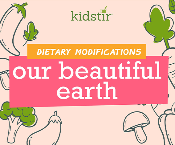 Our Beautiful Earth Dietary Modifications