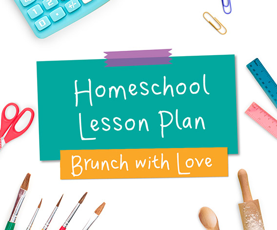 Brunch with Love Lesson Plan