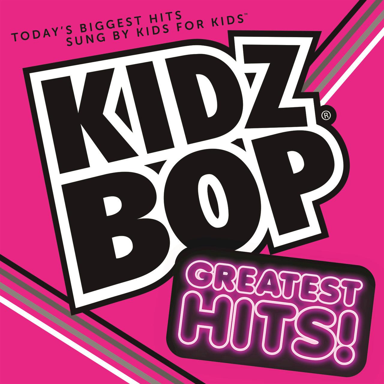 kidz bop | kidz bop greatest hits | kidz bop