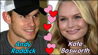 We think Andy Roddick and Kate Bosworth would be great together!
