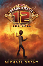 The Magnificent Twelve : The Call