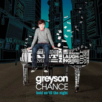 Greyson Chance: Hold On 'Til The Night