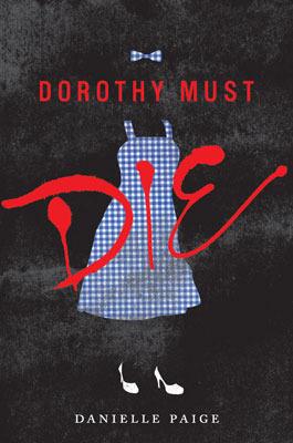 DOROTHY MUST DIE Cover Art