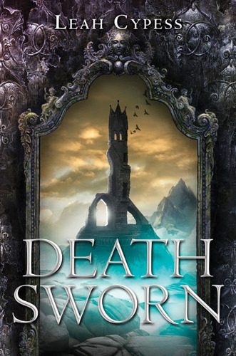 Death Sworn by Leah Cypress