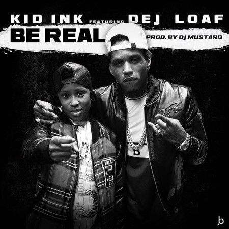 Kid Ink and DeJ Loaf