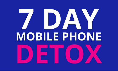 Think you can take a 7 day detox from your phone?