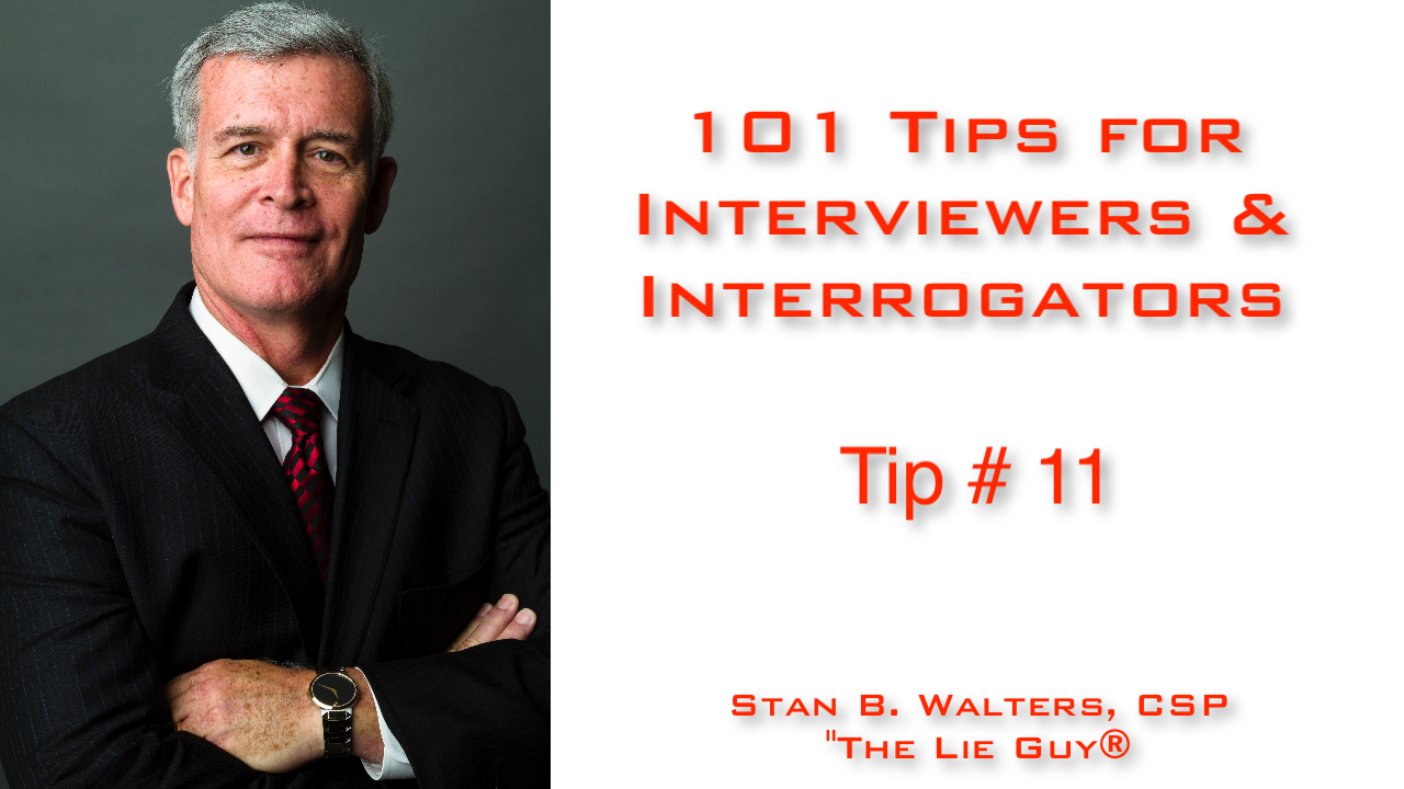 If You're Not Learning - You're Losing! | Tip # 11 | 101 Tips for Interviewers & Interrogators