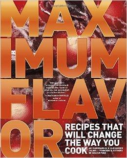 Maximum Flavor Cookbook