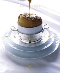 Michael Mina The Cookbook