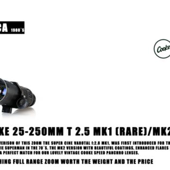 Rent Very well kept Cooke Zoom lens 25-250mm MK1/MK2 T2.5 Rare