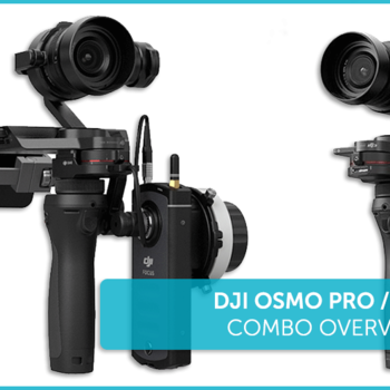 Rent Osmo Pro X5 with DJI Focus control