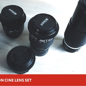 Rent Nikon Set lens (with cine gears + adapters)
