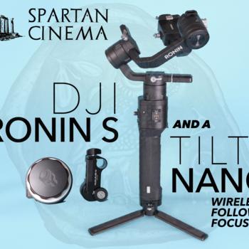Rent DJI Ronin S Gimbal + Tilta Nucleus Nano Wireless Focus Combo