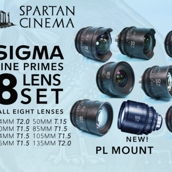 Rent All Eight Sigma Cine FF High Speed Primes PL 105MM NEW!