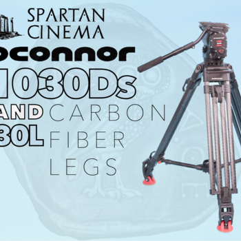Rent OConnor 1030Ds w/ 30L CF Tripod Mid-Level Spreader & Case