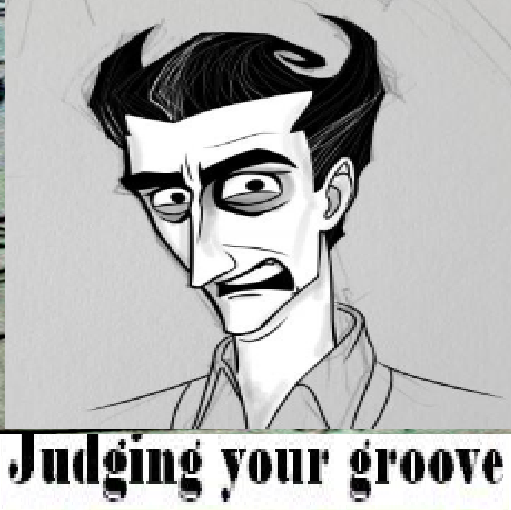 judgingyourgroove.png.4066923a1a727ba632ff8015955e0bf2.png