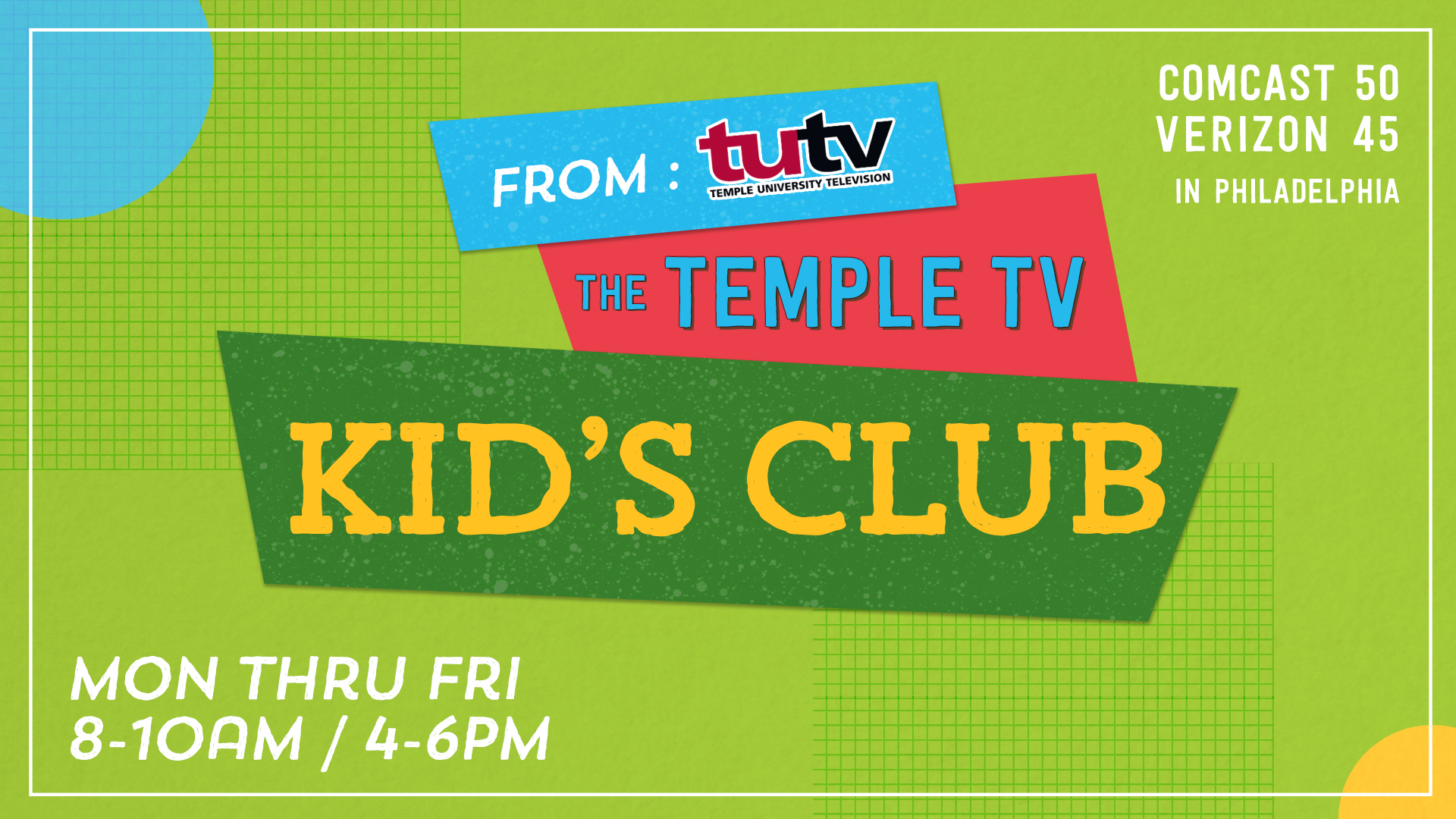 From TUTV, the Temple TV Kids Club