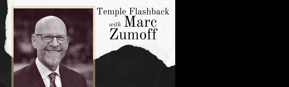 Temple Flashback: Marc Zumoff
