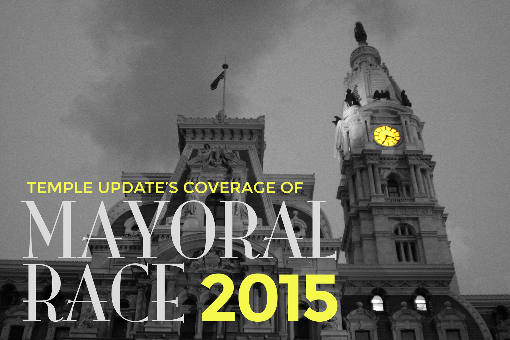 Temple Update's Coverage of Mayoral Race 2015