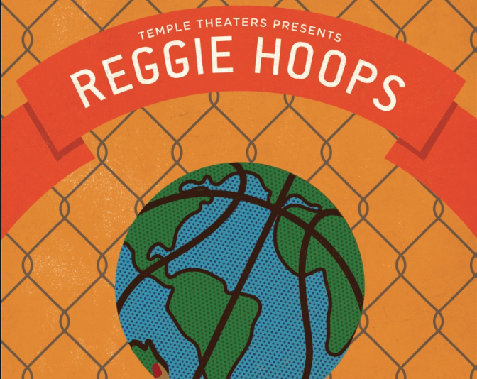 "Temple Theaters Presents ""Reggie Hoops"""