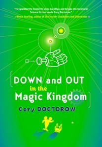 Down and Out in the Magic Kingdom-Doctorow