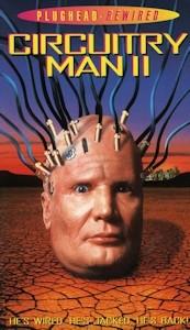 Circuitry Man 2