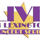 LIVE in Lexington Concert Series Scheduled to Run through Next May