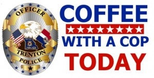 Trenton Police Department hosting Coffee with a Cop Wednesday