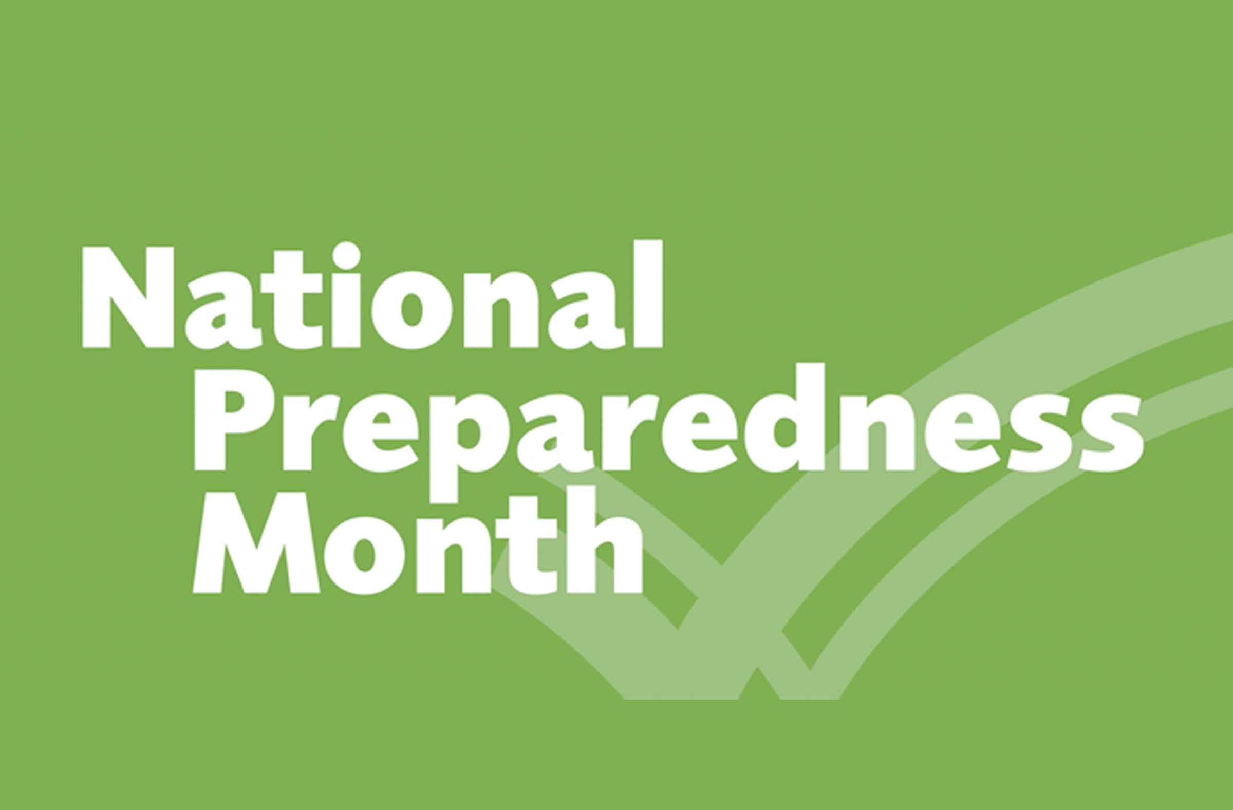 NEWSMAKER — Make a plan for National Preparedness Month this September